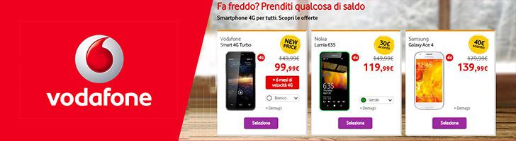 Super saldi Vodafone - smartphone 4G per tutti!!