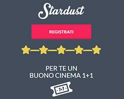 Biglietto cinema GRATIS con Stardust