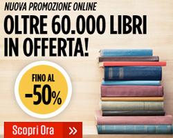 La Feltrinelli: Fino al 50% di sconto su 60.000 libri!