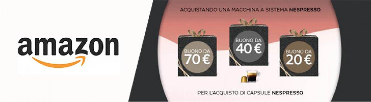 Amazon ricevi capsule nepresso in omaggio con acquisto for Buoni omaggio amazon